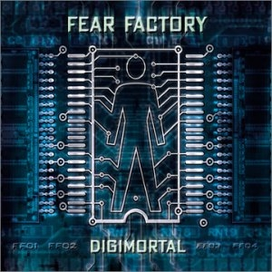 Fear Factory - Digimortal (2001)