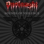 "Onslaught: video dietro le quinte di ""The Sound Of Violence"""
