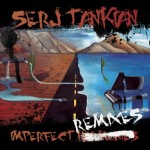 "Serj Tankian: dettagli su ""Imperfect Remixes"""