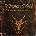 "3 Inches Of Blood: track list di ""Long Live Heavy Metal"""