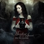 "The Murder Of My Sweet: a maggio esce ""Bye Bye Lullaby"""