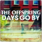 "The Offspring: disponibile lo stream di ""Days Go By"""