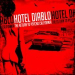 "Hotel Diablo: ""The Return To Psycho, California"", vinili in edizione limitata!"