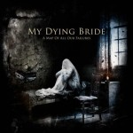 "My Dying Bride: primo video track-by-track di ""A Map Of All Our Failure"""