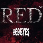 "The 69 Eyes: il video di ""Red"""