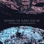 "Between The Buried And Me: ""The Parallax II: Future Sequence"" nella Top 25 degli U.S."