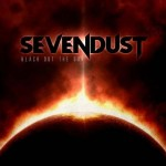 "Sevendust: la track list di ""Black Out The Sun"""