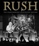 Rush: &quot;Rush: The Unauthorized Illustrated History&quot; a maggio