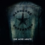 "Hardcore Superstar: il teaser del nuovo video di ""One More Minute"""