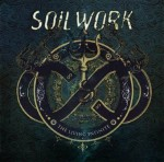 "Soilwork: seconda parte del track-by-track di ""The Living Infinte"""