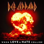 "Def Leppard: per San Valentino ""When Love & Hate Collide"" per la prima volta in digitale!"
