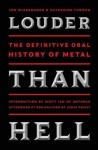 &quot;Louder Than Hell: The Definitive Oral History Of Metal&quot;: libro in uscita a maggio