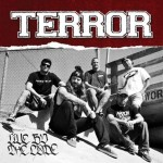 "Terror: è uscito il video di ""Live By The Code"""