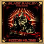 "Blaze Bayley: uscito il video di ""Russian Holiday"""