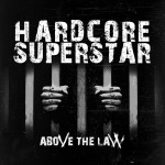 "Hardcore Superstar: il video di ""Above The Law"""