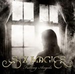 "Six Magics: uscito il video di ""Falling Angels"""
