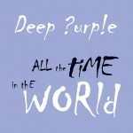 "Deep Purple: l'artwork di ""All The Time In The World"" e l' audio sample dei singoli"