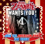 "Rob Zombie: cerca voi per la fan version di ""We're An American Band"""
