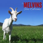 "The Melvins: ascolta l'album ""Tres Cabrones"" in streaming"