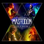 "Mastodon: video dal ""Live At Brixton"""
