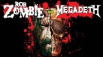 Rob Zombie / Megadeth : co-headlining tour, due date in Italia!