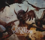 "Devil You Know: ascolta ""Seven Years Alone"""