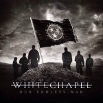 "Whitechapel: primi due video dei making of di ""Our Endless War"""