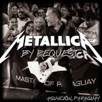 Metallica: scarica il concerto by request in Paraguay