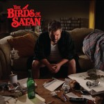 The Birds Of Satan: ascolta l'intero album in streaming