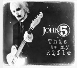 "John 5: ascolta ""This Is My Rifle"""
