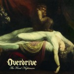 "Overdrive: i dettagli del nuovo album, ""The Final Nightmare"""