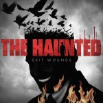 "The Haunted: ascolta in streaming il nuovo album, ""Exit Wounds"""