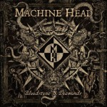 "Machine Head: a novembre ""Bloodstone & Diamonds"""
