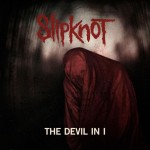 "Slipknot: l'artwork di ""The Devil In I"""